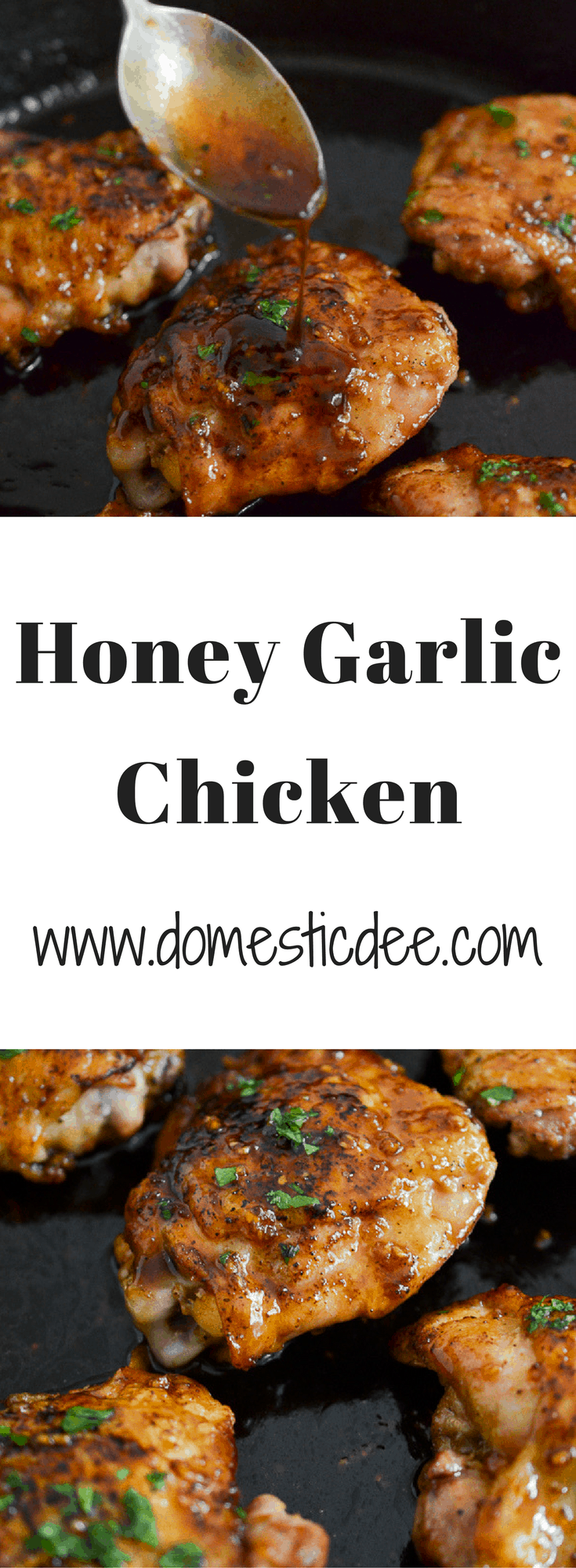 Honey Garlic Chicken-This Honey Garlic Chicken is smothered in a succulent sauce. It is easy to make and includes ingredients that are most likely already in your kitchen. I www.domesticdee.com