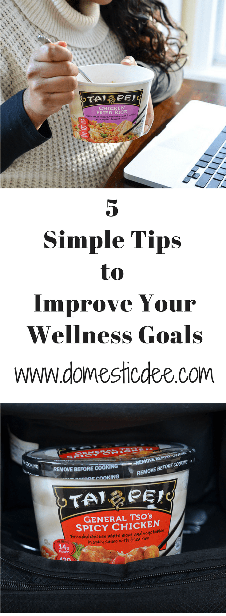 5 Simple Tips to Improve Your Wellness Goals domesticdee.com #wellnessgoals #asianfood